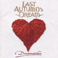 Last Autumn's Dream - Dreamcatcher
