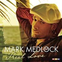 Mark Medlock - Real Love