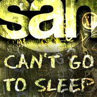 San - Can't Go To Sleep