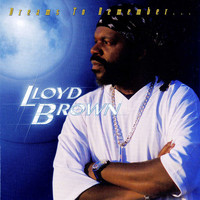 Lloyd Brown - Dreams To Remember