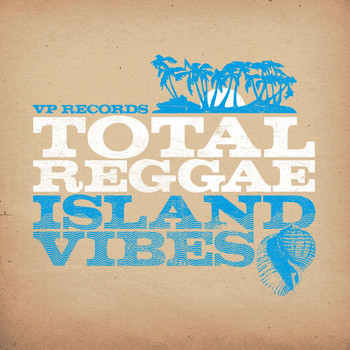 Various Artists - Total Reggae: Island Vibes