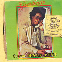 Half Pint - Greetings