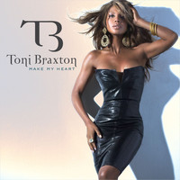 Toni Braxton - Make My Heart [Remixes Part 2]