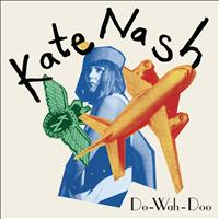 Kate Nash - Do-Wah-Doo (Explicit)