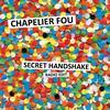 Secret Handshake by Chapelier Fou