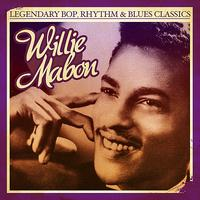 Willie Mabon - Legendary Bop, Rhythm & Blues Classics: Willie Mabon (Digitally Remastered) - Single
