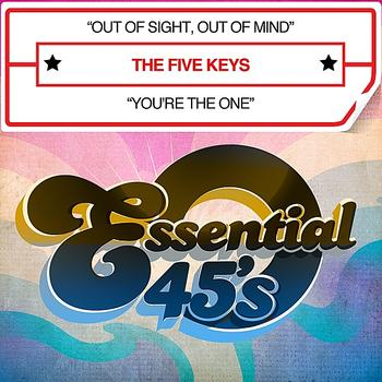 The Five Keys - Out Of Sight, Out Of Mind / You're The One - Single