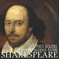 Paul Rogers - Favourite Scenes from Shakespeare