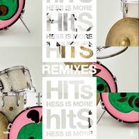 Hess Is More - Hits Remixes