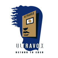 Ultravox - Return to Eden - Live At The Roundhouse