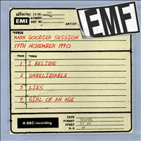 EMF - Mark Goodier Session [17th November 1990] (17th November 1990)
