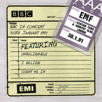 EMF - BBC In Concert [30th January 1991] (30th January 1991)