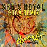 Byron Lee And The Dragonaires - She's Royal (Soca Remix)