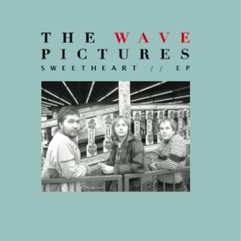 The Wave Pictures - Sweetheart EP