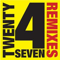 Twenty 4 Seven - Remixes