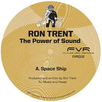Ron Trent - The Power of Sound