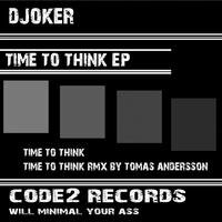 Djoker - Time to Think - EP