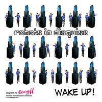 Robots In Disguise - Wake Up!
