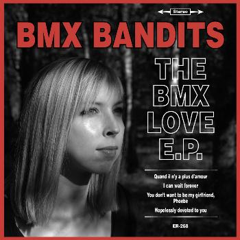 BMX Bandits - The BMX Love E.P.