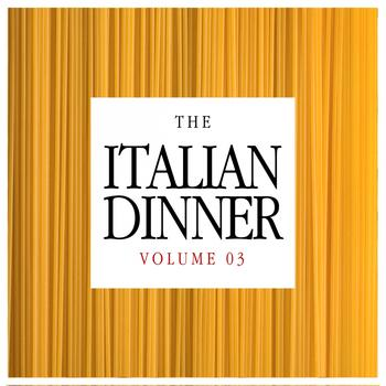 Various Artists - The Italian Dinner, Vol. 3