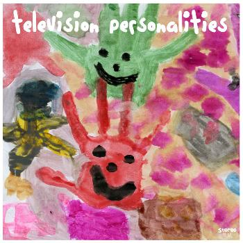 Television Personalities - People Think That We're Strange