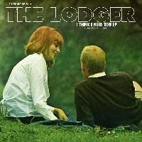 The Lodger - I Think I Need You