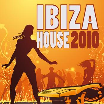 Ibiza house 2010 2010 various artists high quality for House music 2010