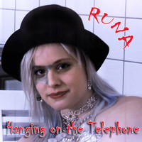 Runa - Hanging On The Telephone