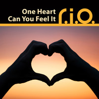 R.I.O. - One Heart / Can You Feel It