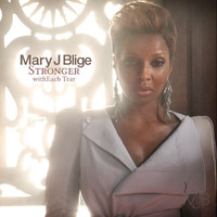 Mary J. Blige - Stronger withEach Tear (International Version)