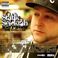 Statik Selektah - 100 Proof (The Hangover) (Explicit)