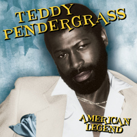 Teddy Pendergrass - American Legend