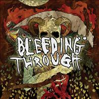 Bleeding Through - Bleeding Through (Explicit)