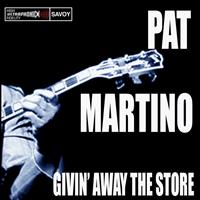 Pat Martino - Givin' Away The Store