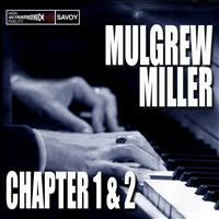 Mulgrew Miller - Chapter 1 & 2, Key To The City / Work