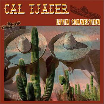 Cal Tjader - Latin Connection