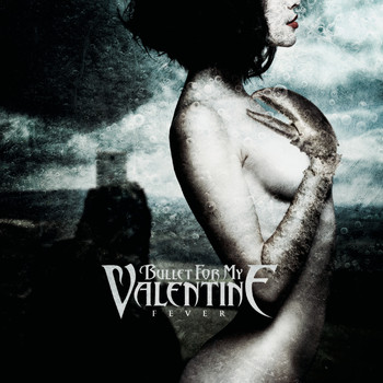 Bullet For My Valentine - Fever (Explicit)