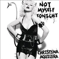 Christina Aguilera - Not Myself Tonight (Explicit)