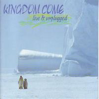 Kingdom Come - Live & Unplugged
