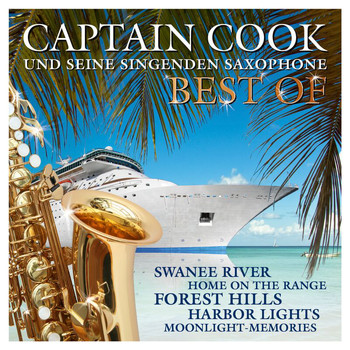 Captain Cook Und Seine Singenden Saxophone - Best Of