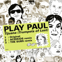 Play Paul - Kitsuné: Tijuana (Trumpets of Lust) - EP
