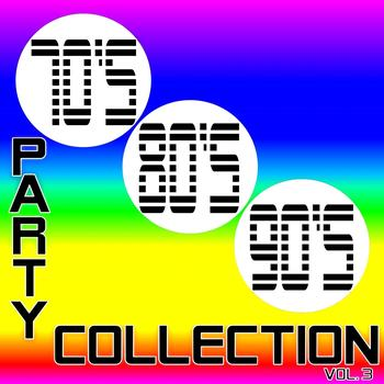 Various Artists - 70's, 80's, 90's Party, Collection 3