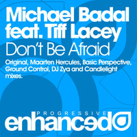 Michael Badal - Don't Be Afraid