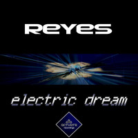 Reyes - Electric Dream