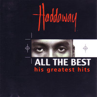 Haddaway - All The Best - His Greatest Hits
