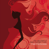 Marchio Bossa - The Very Best of Italian Lounge Music