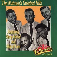 The Nutmegs - Greatest Hits