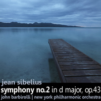 The New York Philharmonic Orchestra - Sibelius: Symphony No. 2 in D Major, Op. 43