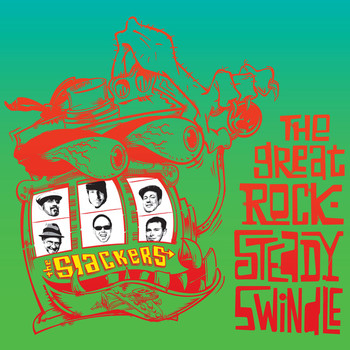 The Slackers - The Great Rocksteady Swindle (Deluxe)