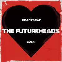 The Futureheads - Heartbeat Song